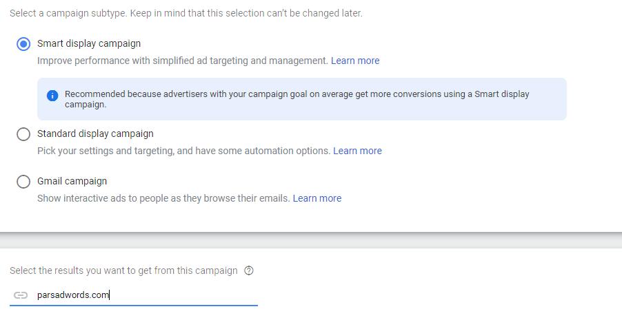 انتخاب نوع کمپین دیسپلی و اضافه کردن آدرس وب سایت